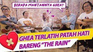 GHEA TERLATIH PATAH HATI BARENG THE RAIN