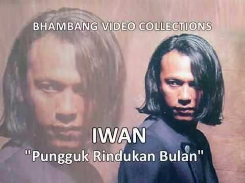 IWAN - Pungguk Rindukan Bulan (Original 480p)