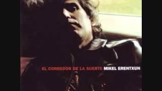Mikel Erentxun - Cartas de Amor (cuando no hay amor)