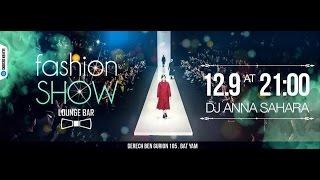 Dj ANNA SAHARA Lounge Bar Fashion Show