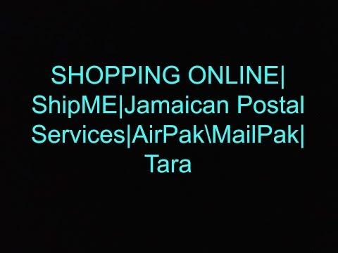 Shopping Online| ShipMe| Jamaican Postal Service| Tara| AirPak
