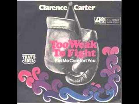 Clarence Carter-Too Weak To Fight (Atlantic 2569)