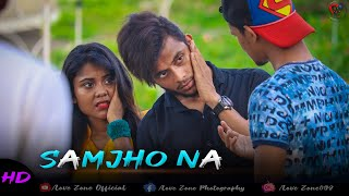 Samjho Na || Kuch To Samjho Na || Real Heart Touching Story || Latest Hit Songs 2020 ||