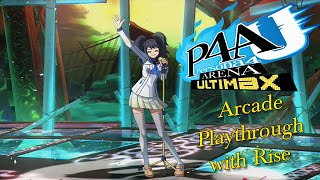 Persona 4 Arena Ultimax - Arcade - Rise Playthrough