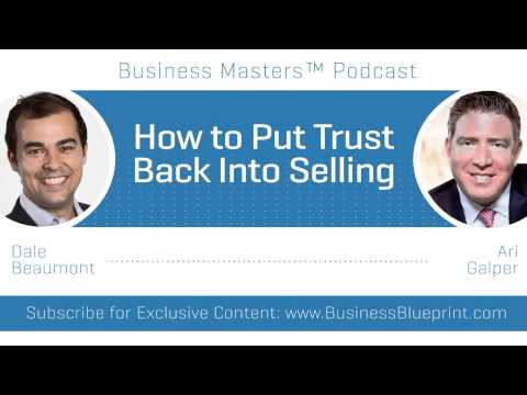 How to Put Trust Back into Selling | Ari Galper