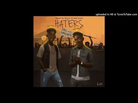 Shatta Wale x Mr Eazi - Haters (OFFICIAL AUDIO)