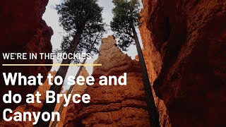 Watch before visiting Bryce Canyon!