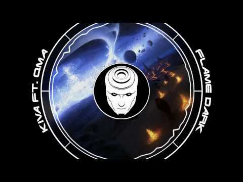 Kiva ft. Qma - Flame Dark [Dubstep]