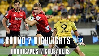 ROUND 7 HIGHLIGHTS: Hurricanes v Crusaders – 2019