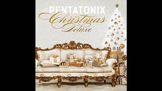 Let In Snow! - Pentatonix (Official Music)