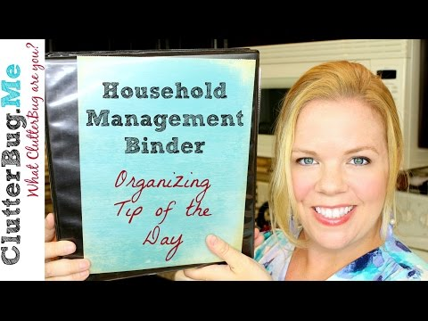Household Management Binder - Organizing Tip of the Day