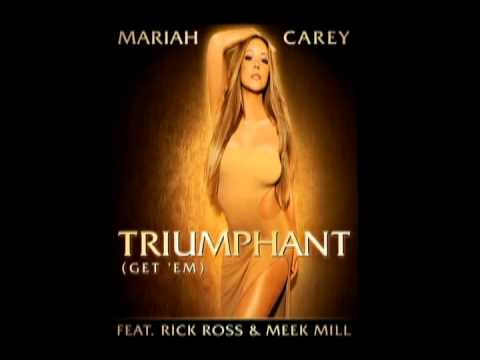 Mariah Carey  Triumphant Get Em ft Rick Ross & Meek Mill Lyrics