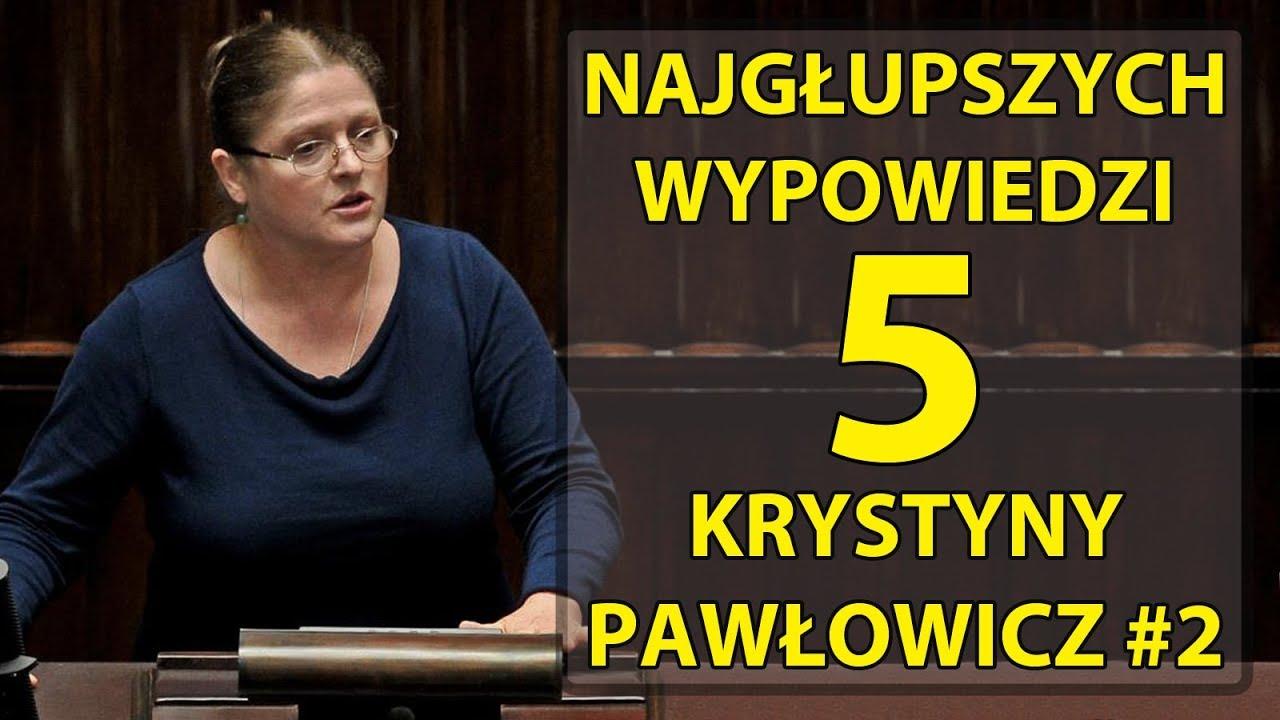 5 najgłupszych wypowiedzi Krystyny Pawłowicz #2