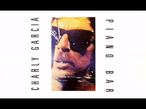 CHARLY GARCIA -PIANO BAR Album Completo