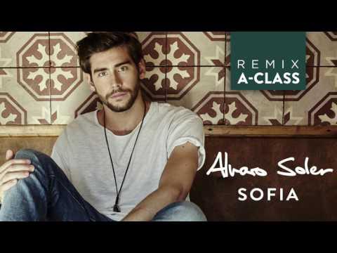 Sofia [A-Class Remix]