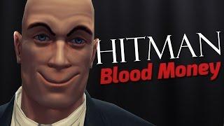 I AM AGENT 47 - Hitman: Blood Money