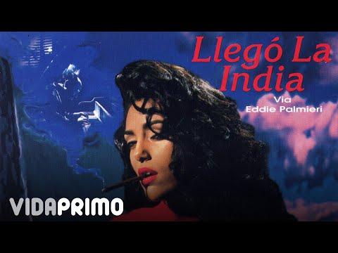 Llegó La India - Llegó La India Vía Eddie Palmieri