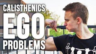 Calisthenics Ego Problems