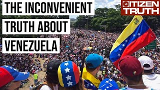 The Inconvenient Truth About Venezuela