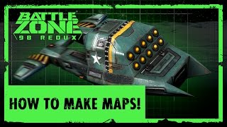 How to make maps! - Battlezone 98 Redux