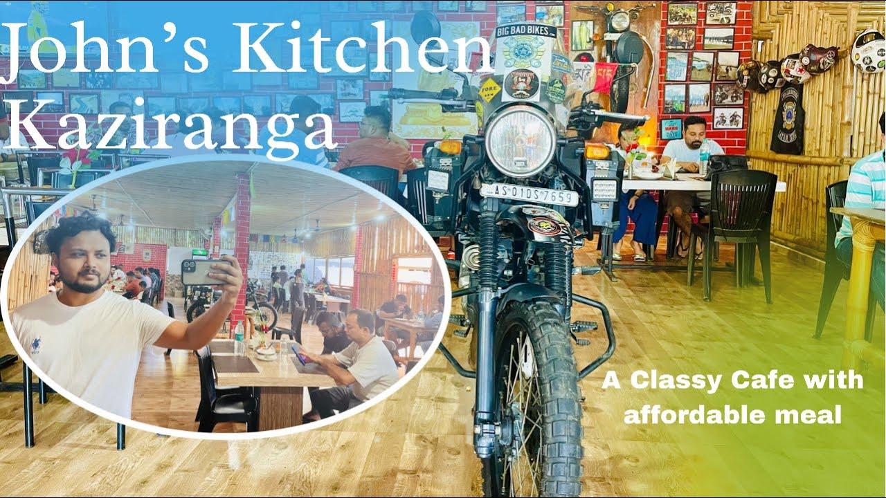 John's Kitchen, Kaziranga | Best cafe cum restaurant in Kaziranga #kaziranga