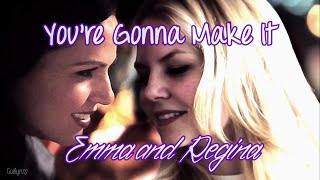You're Gonna Make It || Emma and Regina