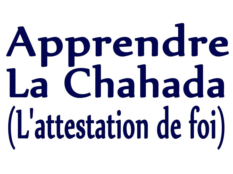 Bien-aimé Apprendre Ach-Chahada (L'attestation de foi) Débutant pour se  VC25