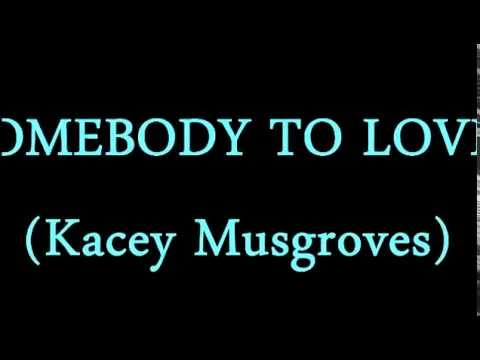 Somebody to love -Kacey Musgraves (subtitulada en español)