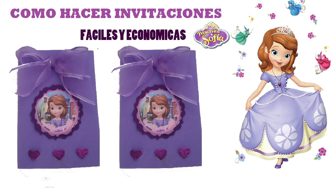 0519af079 COMO HACER INVITACIONES PRINCESA SOFIA  SOFIA THE FIRST - YouTube