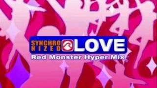 Synchronized Love (Red Monster Hyper Mix) - Joe Rinoie