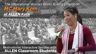 Motivational Session by Women's World Boxing Champion MC Mary Kom at ALLEN Kota | Kota coaching