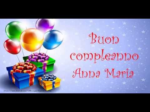Tanti Auguri Di Buon Compleanno Anna Maria Tanti Auguri A