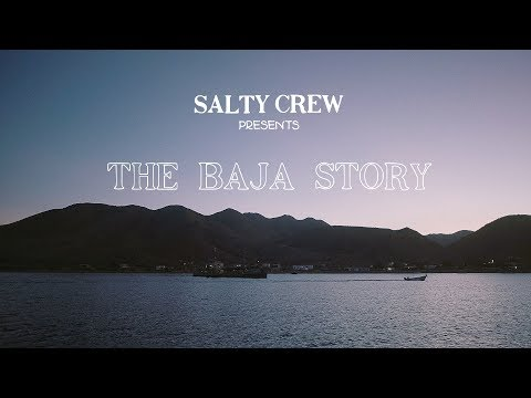 THE BAJA STORY