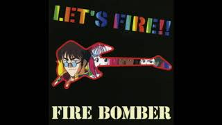 FIRE BOMBER - SUBMARINE STREET