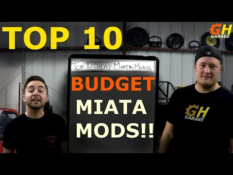 Top 10 Budget Miata Mods!