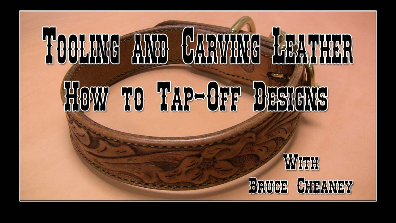 Leather Craft Tooling And Carving Leather How To Tap Off Designs