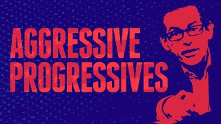 AGGRESSIVE PROGRESSIVES Episode 1: Hillary Clinton And The Progressive Voters