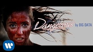 "Big Data - ""Dangerous (feat. Joywave)"" [Official Music Video] thumbnail"