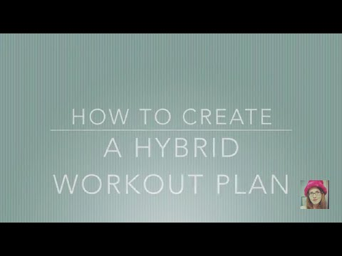 How to Create a Hybrid Workout Plan