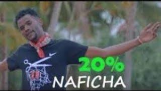 20% #Naficha Official Video