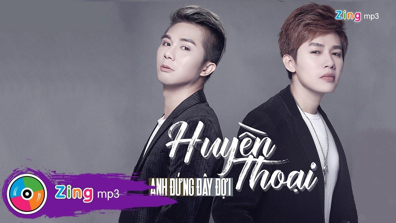 Anh Đứng Đây Đợi - Huyền Thoại Band (Single)