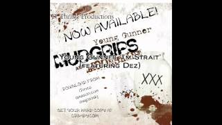 "Young Gunner - I'm Strait (feat. Dez) on the album ""Mudgrips and Moonshine"""
