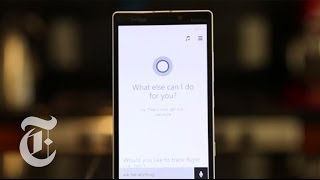 Siri and Google Now, Meet Cortana | Molly Wood | The New York Times
