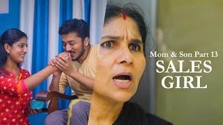 Mom & Son Web Series Part 13 | Sales Girl | by Kaarthik Shankar