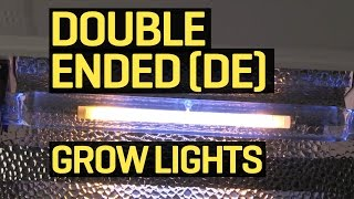 What Exactly Are Double-Ended DE HPS Grow Lamps?