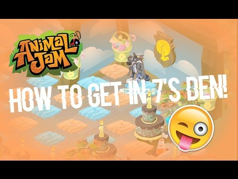 ANIMAL JAM HOW TO GET IN TO 7'S DEN!