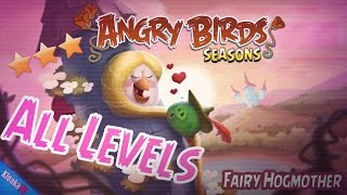 Angry Birds Seasons - Fairy Hogmother All Levels Walkthrough 1-1 to 1-21