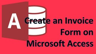 Microsoft Access - 05 Create A Form For Invoices