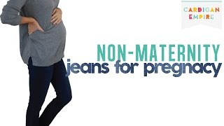 How to Wear Regular Jeans During Your Pregnancy, The Best 3 Non-Maternity Jeans Thumbnail