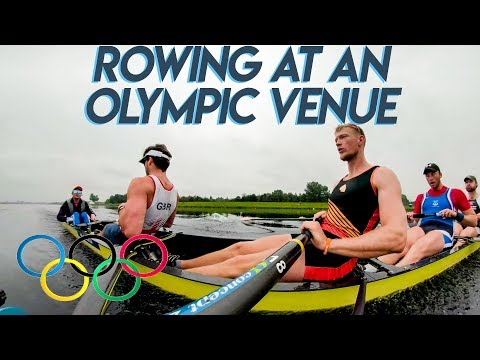 ROWING AT AN OLYMPIC VENUE: WHAT IS IT LIKE?
